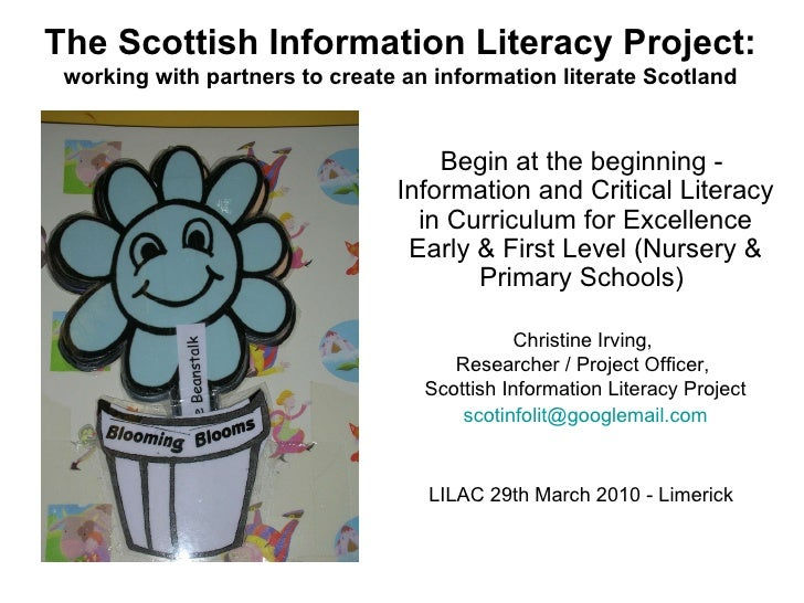 The Scottish Information Literacy Project: working with partners to create an information literate Scotland LILAC 29th Mar...