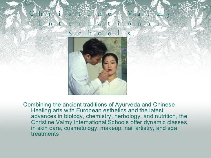 Christine Valmy International School of Skin Care, Esthetics and Cosm…