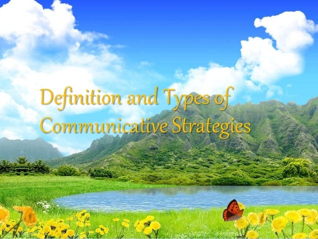 Definition and Types of Communicative Strategies