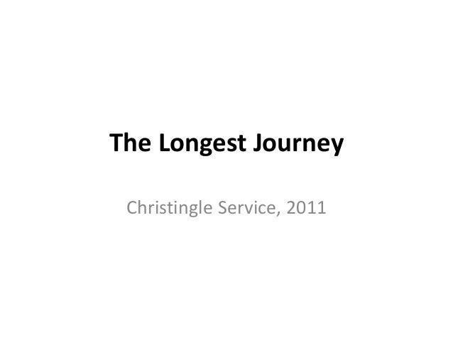 The Longest Journey Christingle Service, 2011