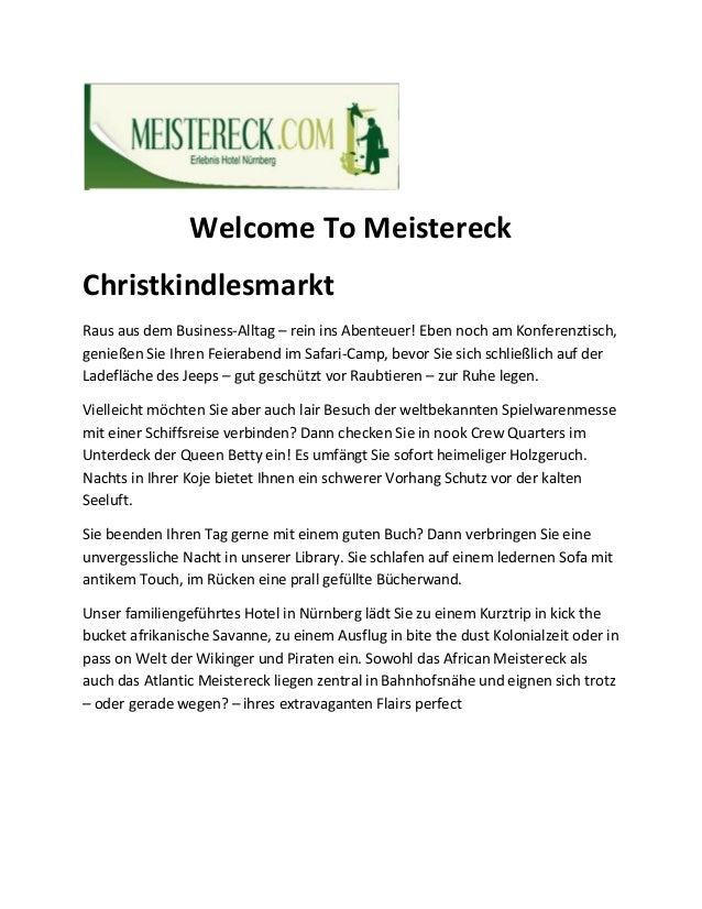 Welcome To Meistereck Christkindlesmarkt Raus aus dem Business-Alltag – rein ins Abenteuer! Eben noch am Konferenztisch, g...