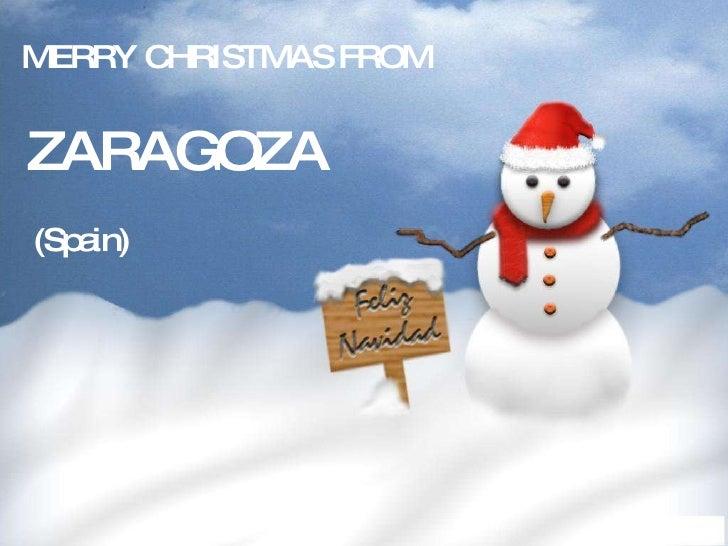 MERRY CHRISTMAS FROM ZARAGOZA (Spain)