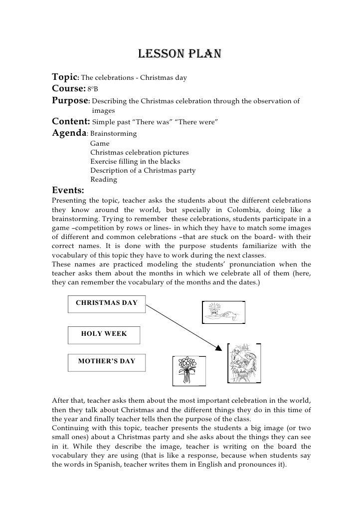 Lesson pLanTopic: The celebrations - Christmas dayCourse: 8ºBPurpose: Describing the Christmas celebration through the obs...