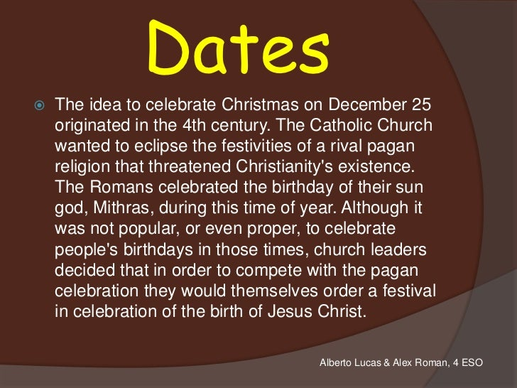 4 dates the idea to celebrate christmas on december 25
