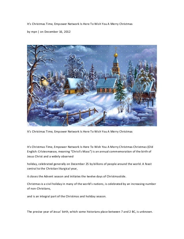 It's Christmas Time, Empower Network Is Here To Wish You A Merry Christmasby mpn   on December 16, 2012It's Christmas Time...