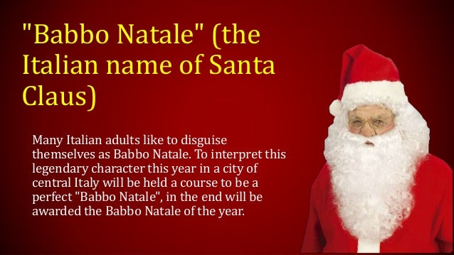 Babbo Natale Italy.Christmas In Italy
