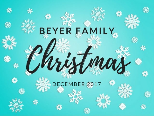 Beyer Family Christmas 2017