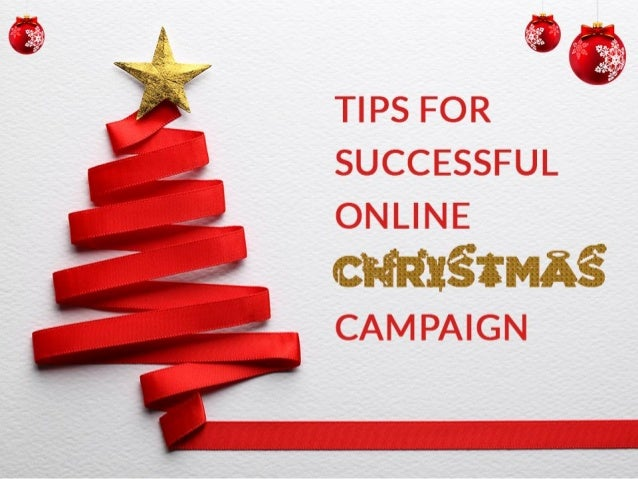 Tips for Successful Online Christmas Campaign.