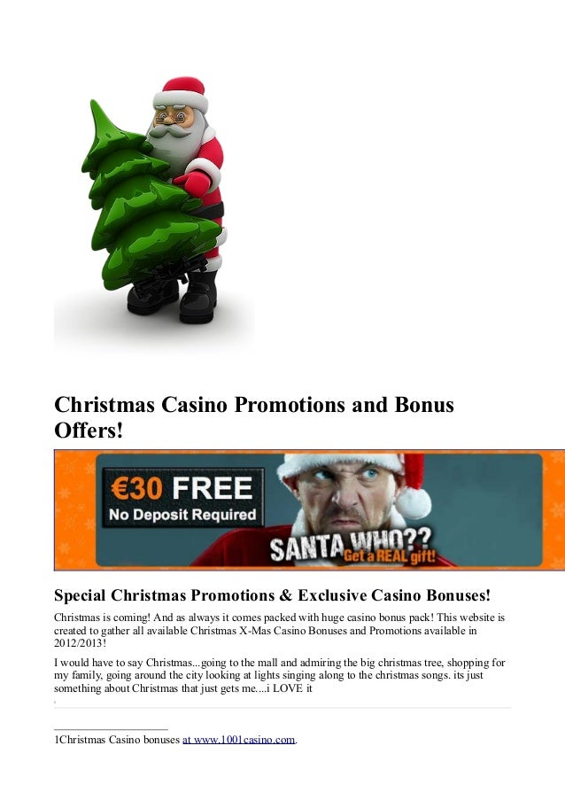 Christmas Casino Promotions and BonusOffers!Special Christmas Promotions & Exclusive Casino Bonuses!Christmas is coming! A...