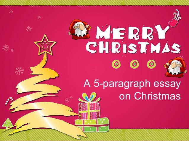 Short Essay On Christmas For Class 3 - Essay for you