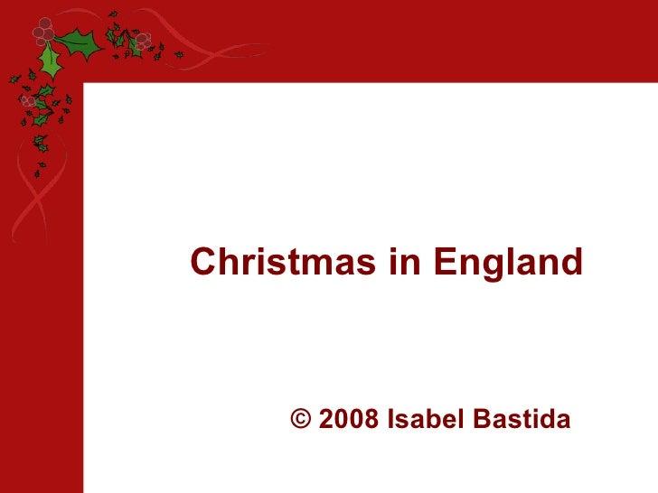 Christmas in England © 2008 Isabel Bastida