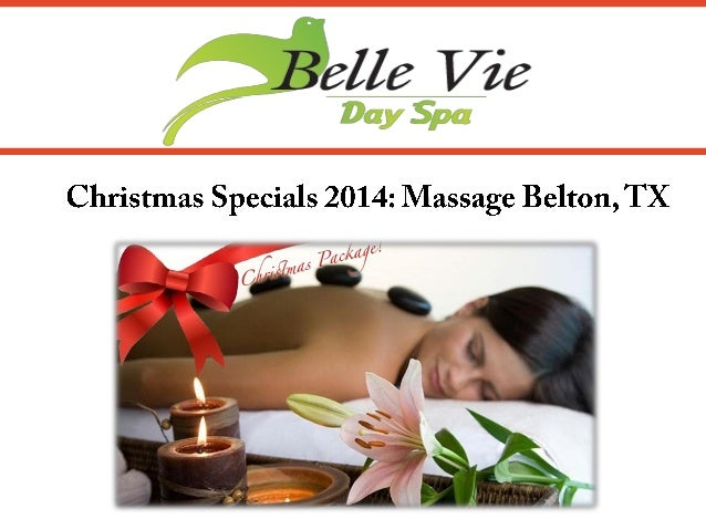 Christmas Specials 2014: Massage Belton, TX