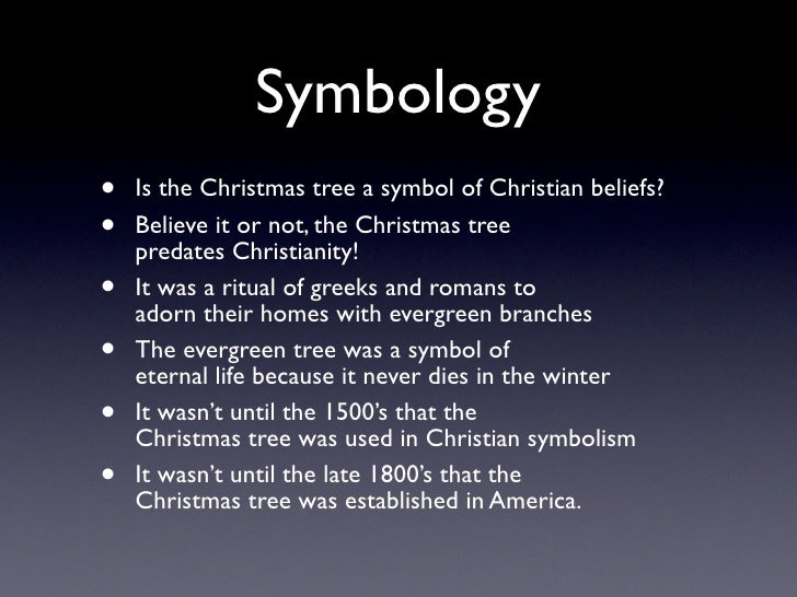 4. Symbology  Is the Christmas tree ...