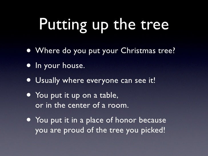 putting up the tree where do you put your christmas - When Do You Put Up Your Christmas Tree