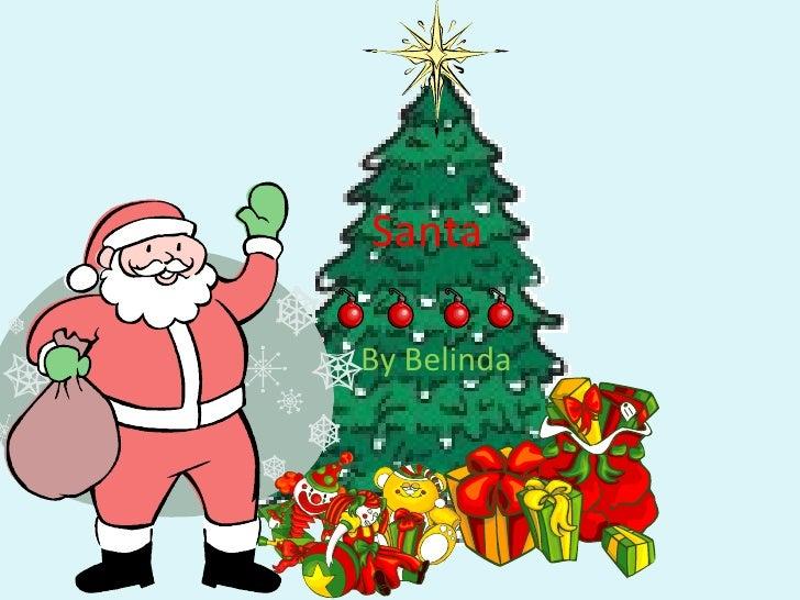 Santa By Belinda