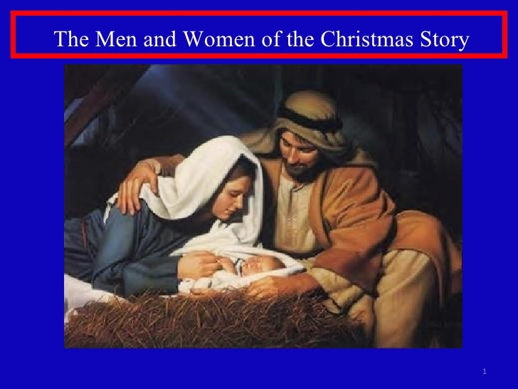 The Men and Women of the Christmas Story