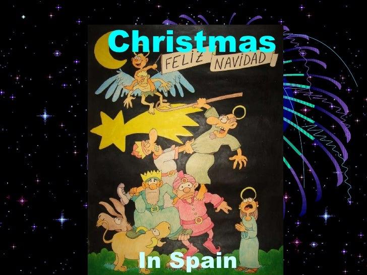 In  Spain Christmas