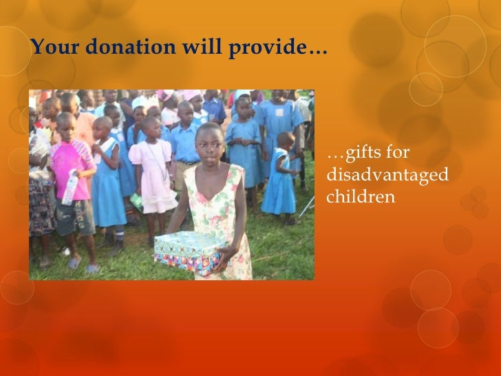 Your donation will provide…<br />…gifts for disadvantaged children <br />