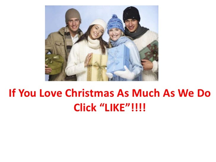 """If You Love Christmas As Much As We Do             Click """"LIKE""""!!!!"""