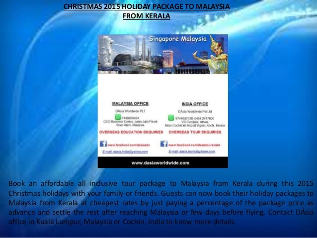 christmas 2015 holiday package to malaysia from kerala. Black Bedroom Furniture Sets. Home Design Ideas