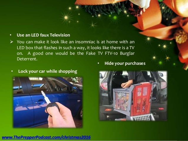 • Use an LED faux Television  You can make it look like an insomniac is at home with an LED box that flashes in such a wa...