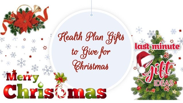 Great Christmas Gifts.Health Insurance Makes A Great Christmas Gift