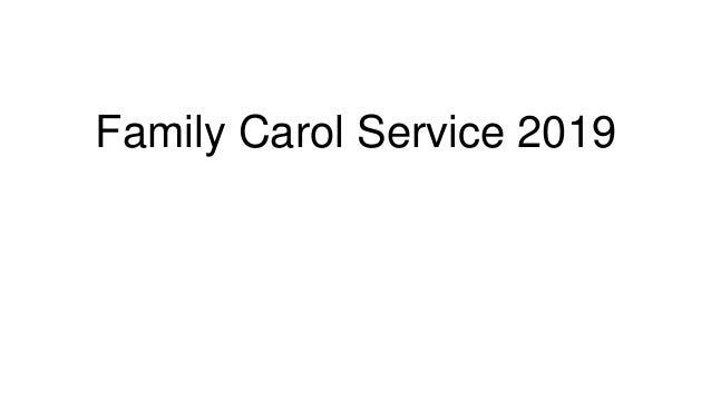 Family Carol Service 2019