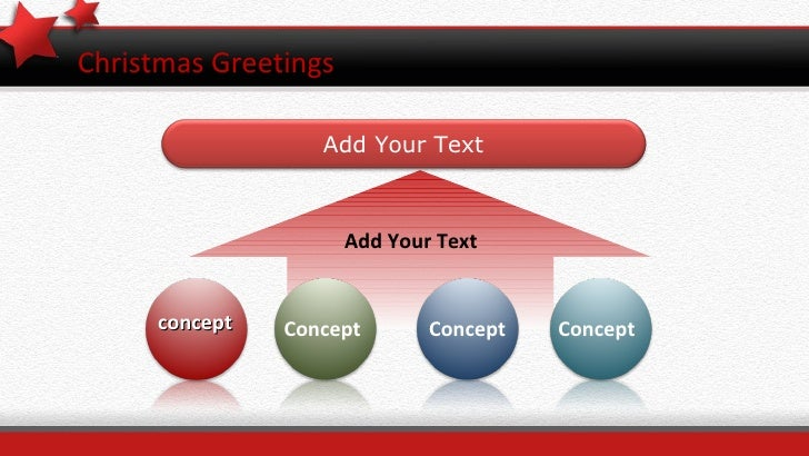 Christmas Greetings Add Your Text concept Concept Concept Concept Add Your Text