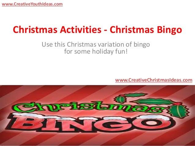 Christmas Activities - Christmas Bingo Use this Christmas variation of bingo for some holiday fun! www.CreativeChristmasId...