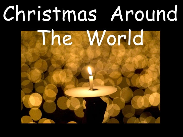Christmas  Around  The  World<br />