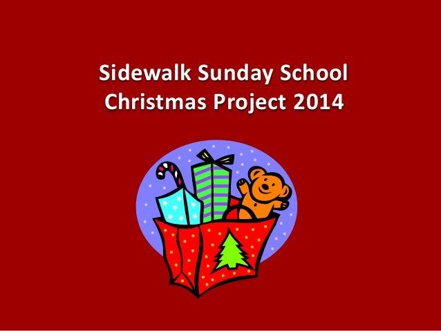 Sidewalk Sunday School Christmas Project 2014