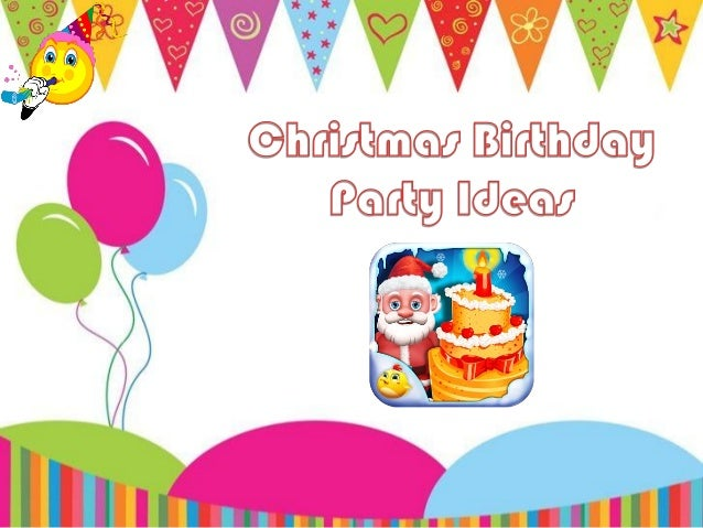 christmas birthday party ideas introduction lets enjoy the birthday of the cute baby girl with lot of different amazing
