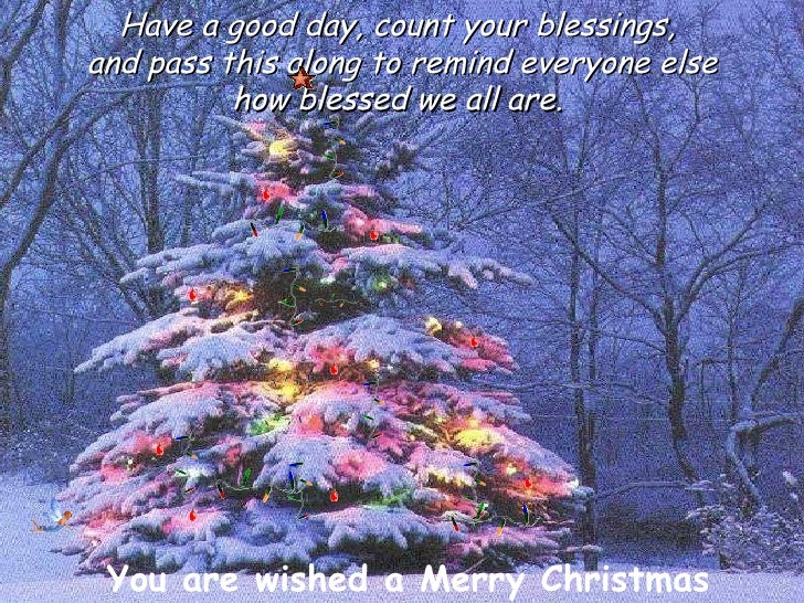 have - Have A Blessed Christmas