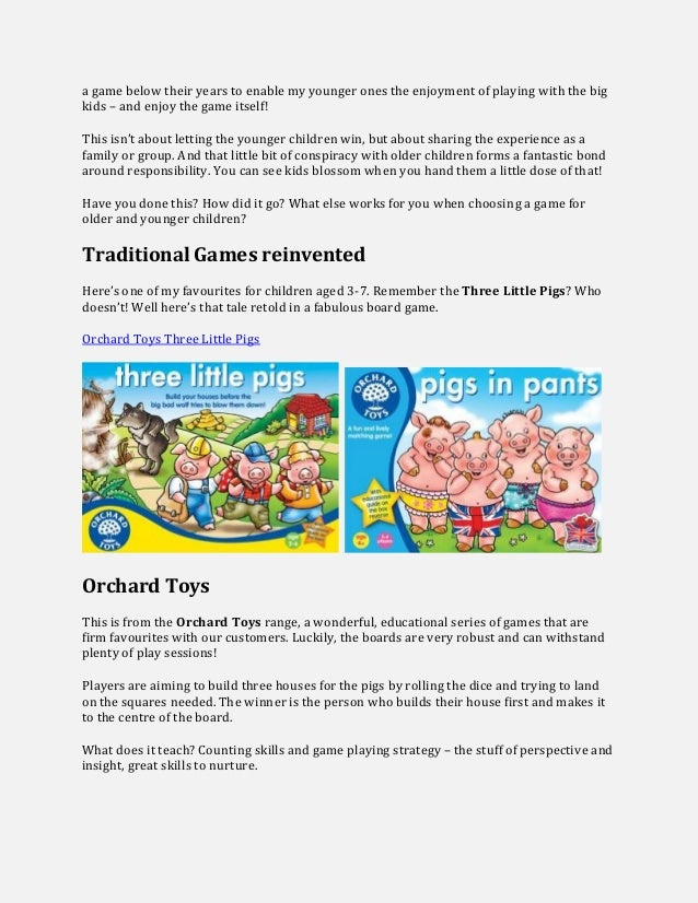 a game below their years to enable my younger ones the enjoyment of playing with the big kids – and enjoy the game itself!...