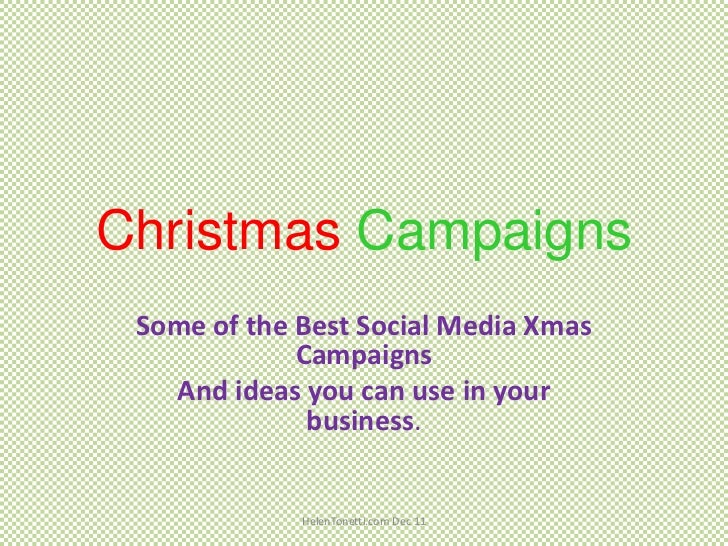 Christmas Campaigns Some of the Best Social Media Xmas             Campaigns   And ideas you can use in your              ...