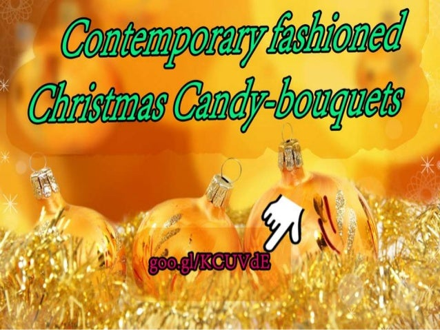 Christmas Candy Bouquets Collection 2013