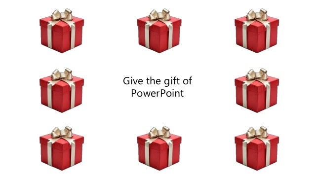 Give the gift of powerpoint this christmas theres something for everyone 3 give the gift of powerpoint negle Image collections