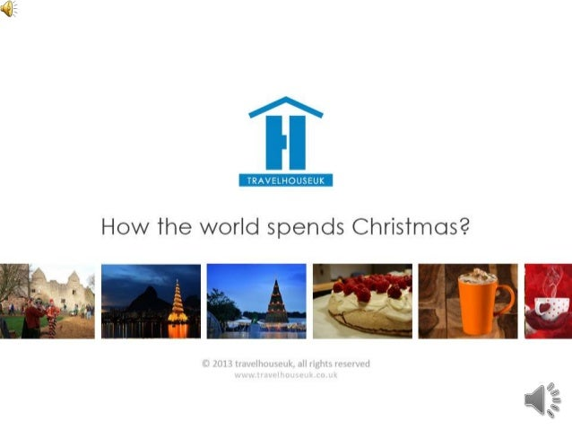 How the world spends Christmas?
