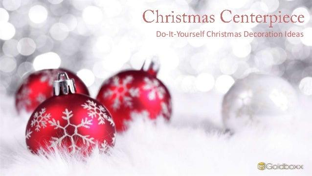 Christmas Centerpiece Do It Yourself Christmas