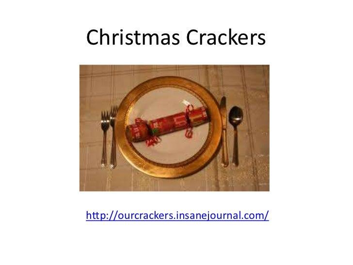 Christmas Crackershttp://ourcrackers.insanejournal.com/