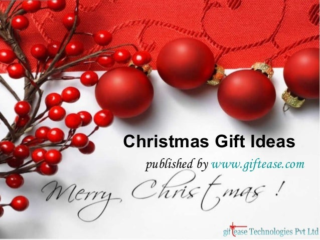 Christmas Gift Ideas published by www.giftease.com