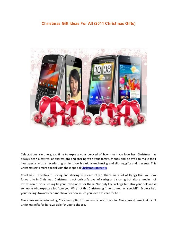 Christmas Gift Ideas For All (2011 Christmas Gifts)Celebrations are one great time to express your beloved of how much you...