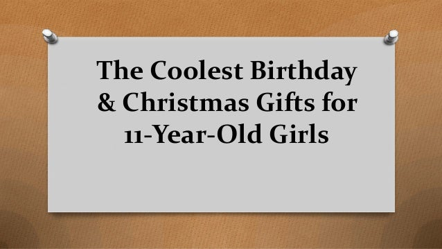 Christmas Gifts For 11 Year Old Girls