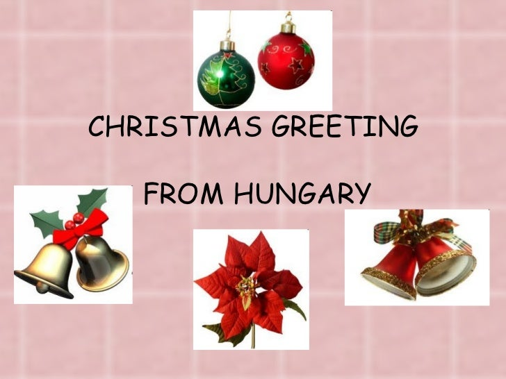 CHRISTMAS GREETING  FROM HUNGARY