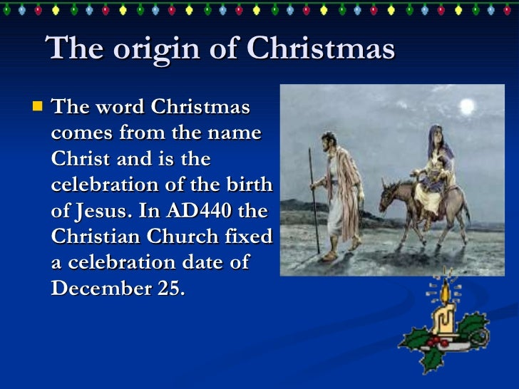 Origin Of Christmas.The Origin Of Christmas Semokdonwebhomeipnet