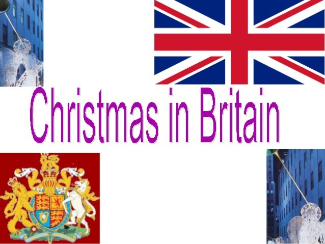  Christmas Day , December 25,is probably the most popular holiday in Great Britain. It is a family holiday. Traditionally...
