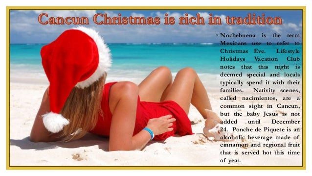 ◦ Nochebuena is the term Mexicans use to refer to Christmas Eve. Lifestyle Holidays Vacation Club notes that this night is...
