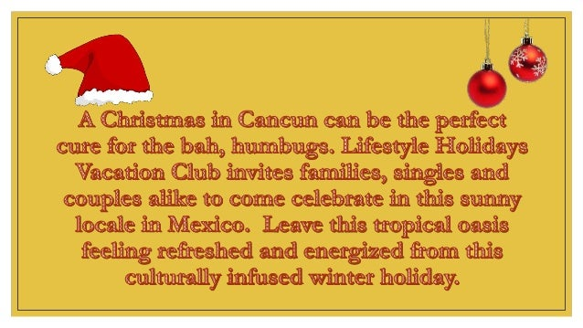 Spend Christmas in Cancun with Lifestyle Holidays Vacation Club