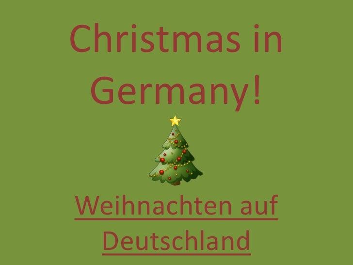 Christmas in Germany!<br />Weihnachten auf Deutschland<br />