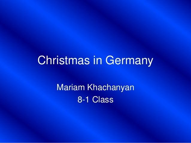 Christmas in Germany Mariam Khachanyan 8-1 Class